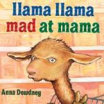 Joanna's favorite book, Mama Mama Mad at Llama
