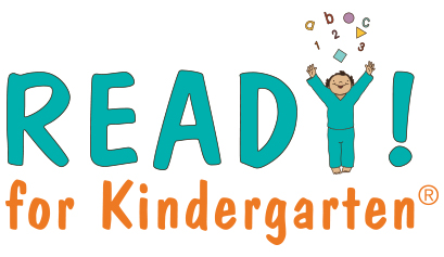 READY! for Kindergarten a Program of The Children's Reading Foundation of the Mid-Columbia